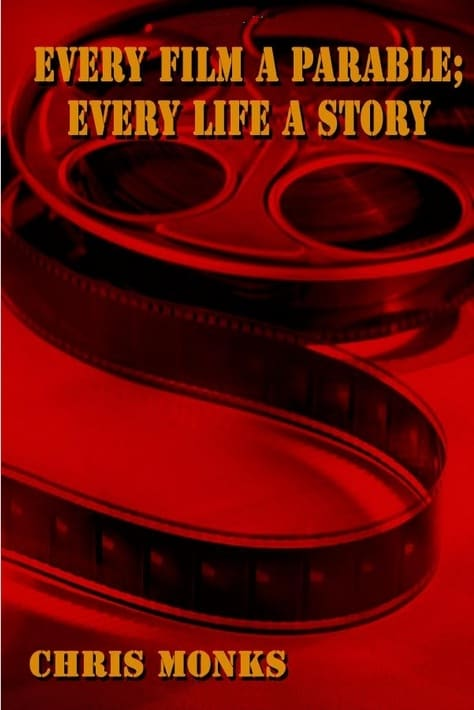 every film a parable every life a story Day 292: Chris Monks