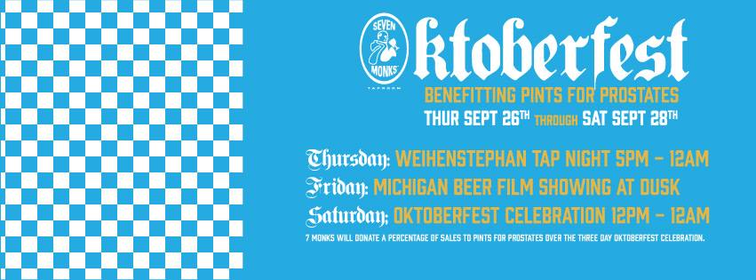 7 Monks Presents Pints for Prostates and Oktoberfest
