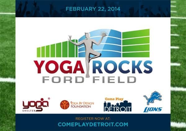 Yoga Rocks Ford Field