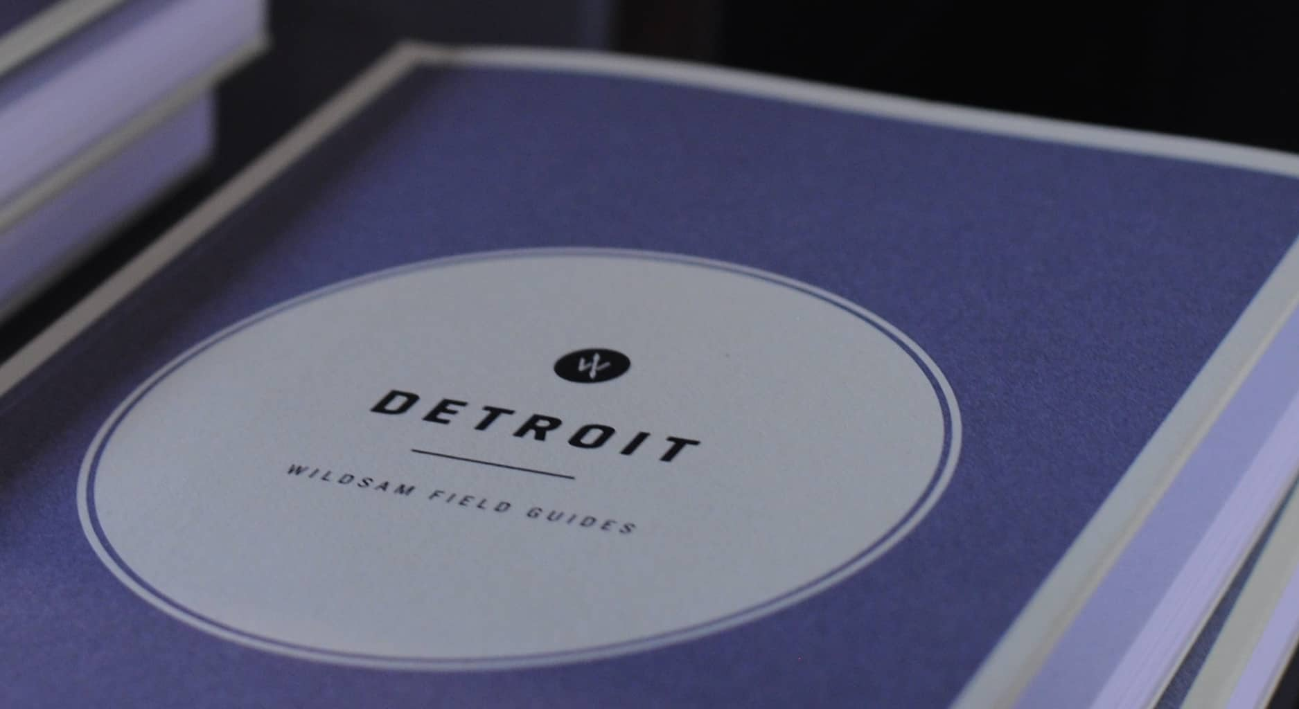 Wildsam Cover Discovering Detroit with Wildsam Field Guides