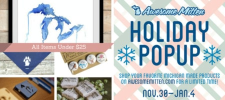 Shop Michigan Made Gifts in The Awesome Mitten's Online Holiday Popup Shop