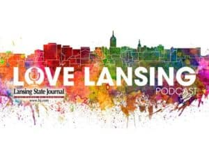 Love Lansing podcast logo. Image courtesy of Lansing State Journal - The Awesome Mitten