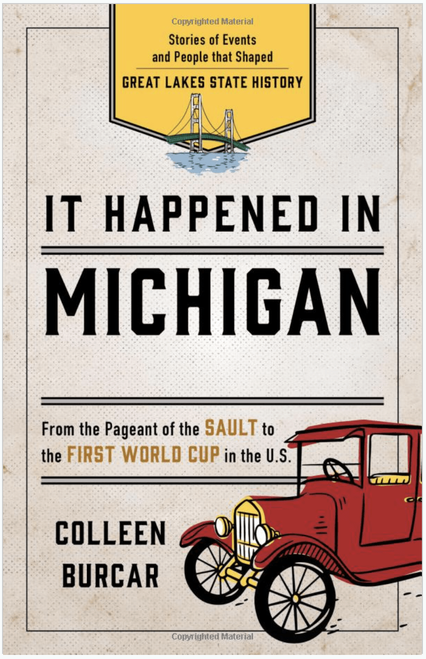 It Happened in Michigan - an ultimate michigan gift idea