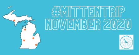 November 2020 #MittenTrip Ideas
